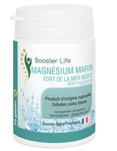 Magnésium Marin Fort de la Mer Morte • 60 Gélules de 300 mg sans titane sans gluten sans lactose sans OGM • 2 mois de cure Ultra-économique • Anti-fatigue Tonus musculaire et Anti-stress • Les Produits Booster Life® sont issus de la Nature et fabriqués en France